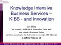Knowledge Intensive Business Services and Innovation