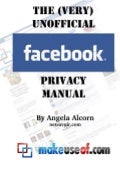 The very unofficial Facebook Privacy Manual