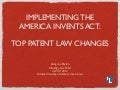 Big Changes in Patent Laws: Implementing the AIA