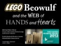 Lego Beowulf and the Web of Hands and Hearts, for the Danish national museum awards :: Michael Edon