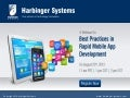 A Webinar on Best Practices in Rapid Mobile Application Development