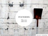 Founders - why we do what we do - a...