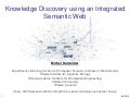 Knowledge Discovery using an Integrated Semantic Web