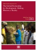 "2012 MDG Gap Task Force Report - ""The Global Partnership for Development: Making Rhetoric a Reality"""