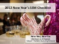 2012 New Year's Search Engine Marketing Checklist