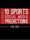 2012 Sports Social Media Predictions