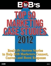 Top 50 B2B Marketing Case Studies of 2012
