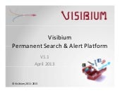Visibium search and alert platform ...