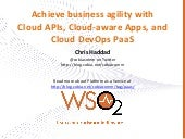 Achieve business agility with Cloud APIs, Cloud-aware Apps, and Cloud DevOps PaaS