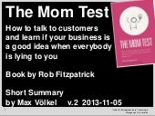 Summary of 'The Mom Test' (v2 2013-11-05)