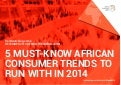 trendwatching.com's 5 MUST-KNOW AFRICAN CONSUMER TRENDS TO RUN WITH IN 2014