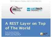 A REST Layer on Top of the World - ...