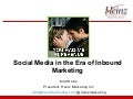 Social Media in the Era of Inbound Marketing