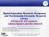Digital Humanities Research, Europeana  and The Embedded Semantic Research  Library