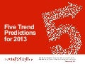 2013 Digital & Social Marketing Trend Predictions (re-post of my presentation on Social@Ogilvy slideshare)