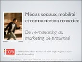 Marketing mobile, commerce connecté...