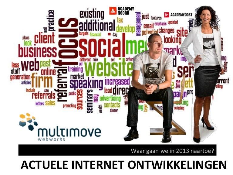 Presentatie online trends 2013 - Academy Noord