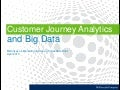 Customer Journey Analytics and Big Data