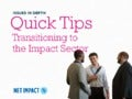 Quick Tips: Transitioning to the Impact Sector