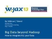 WJAX 2013 Slides online: Big Data b...