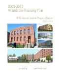 2009 - 2013 Affordable Housing Plan: Keeping Chicago's neighborhoods affordable. 2013 Second Quarter Progress Report April-June
