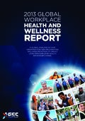 2013 Global Workplace Health and Wellness by GCC