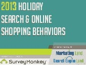 2013 Holiday Search Shopping Behavi...