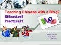 How to use blogs effectively to teach Mandarin Chinese