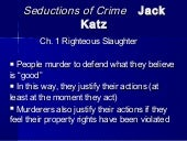Jack Katz Seductionsof Crime