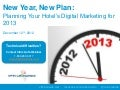 New Year, New Plan: Planning Your Hotel's Digital Marketing for 2013