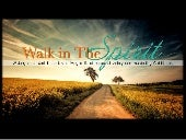 Holy Spirit: Walk In The Spirit - P...