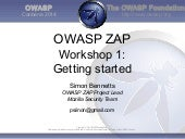 2014 ZAP Workshop 1: Getting Started