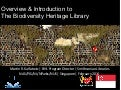 Overview and Introduction: The Biodiversity Heritage Library