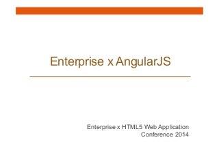 Enterprise x AngularJS
