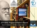 2014 BHL Program Director's Report
