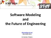 Software Modeling and the Future of Engineering (ICMT/STAF Keynote at York)