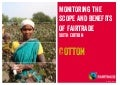 Fairtrade Cotton Facts & Figures: 2014 Monitoring & Evaluation Report, 6th Edition