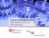 Industrial Marketing 2014: International Survey of Manufacturers