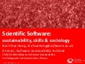 Scientific Software: Sustainability, Skills & Sociology