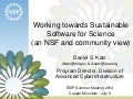 Working towards Sustainable Software for Science (an NSF and community view)