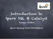 Spark SQL and Catalyst