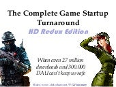 The Complete Game Startup Turnaround - When even 27 million downloads and 300.000 DAU can't keep us safe