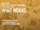 Facilitating Innovative Classroom Connections Using Online Tools: What Works