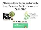 November 12, 2014 Webinar: Hackers, Beer Geeks, and Arborly Love - Reaching out to Unexpected Audiences