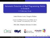 2014 10 23 (fie2014) emadrid urjc automatic detection of bad programming habits in scratch a preliminary study