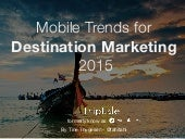 Mobile Trends for Destination Marketing, 2015