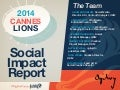 #OgilvyCannes 2014 Social Impact Report at #CannesLions