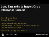 Cassandra Day Denver 2014: Using Cassandra to Support Crisis Informatics Research