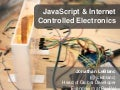 JavaScript and Internet Controlled Electronics