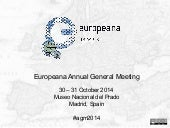 AGM 2014 - The Future of Europeana: Strategy & Governance by Bruno Racine, Chair of the Europeana Foundation